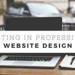 investing in professional website design