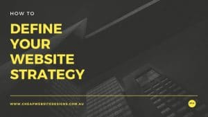 defining your website strategy